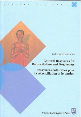 Cultural Resources for Reconciliation and Forgiveness